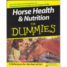HORSES HEALTH & NUTRITION FOR DUMMIES