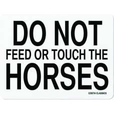 COSTA CLASSICS 11X17 MAGNETIC POSTER, DO NOT FEED OR TOUCH THE HORSES