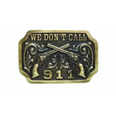 "ANDWEST ANTIQUE BRASS ""WE DON'T CALL 911"" BUCKLE WITH CROSSED PISTOLS"