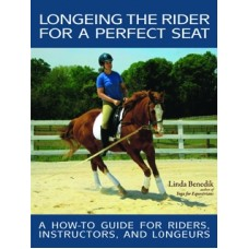 LONGEING THE RIDER FOR A PERFECT SEAT