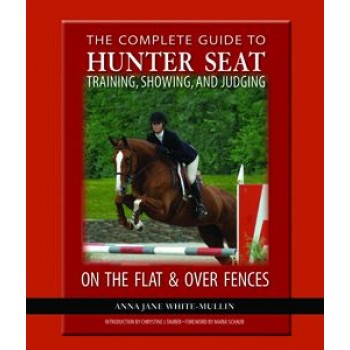 COMPLETE GUIDE TO HUNTER SEAT RIDING