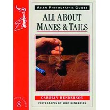 ALLEN PHOTOGRAPHIC GUIDE ALL ABOUT MANES & TAILS(8)
