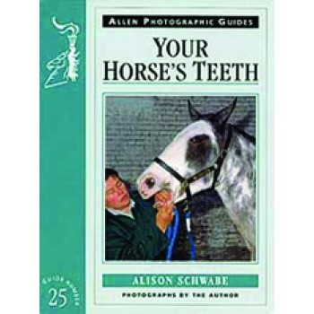 ALLEN PHOTOGRAPHIC GUIDE YOUR HORSES TEETH(25)