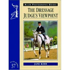 ALLEN PHOTOGRAPHIC GUIDE DRESSAGE JUDGES VIEWPOINT(37)
