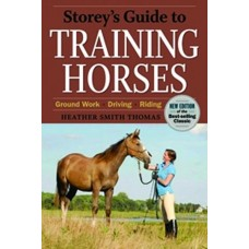 STOREY`S GUIDE TO TRAINING HORSES,2ND EDITION
