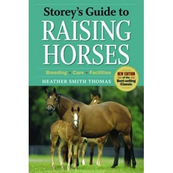 STOREY`S GUIDE TO RAISING HORSES,2ND EDITION
