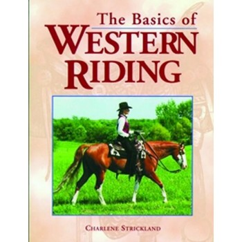 BASICS OF WESTERN RIDING