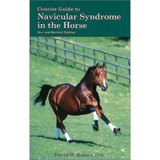 CONCISE GUIDE TO NAVICULAR SYNDROME IN THE HORSE